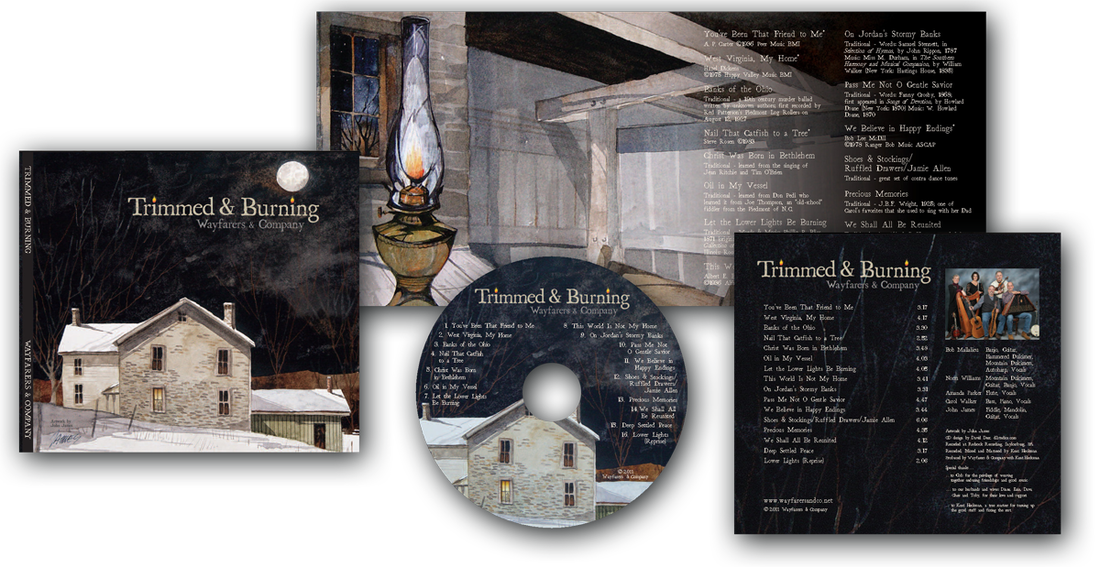 CD Packaging Design for The Wayfarer's CD Trimmed and Burning, Designed by D2 Studios Graphic Design in NJ